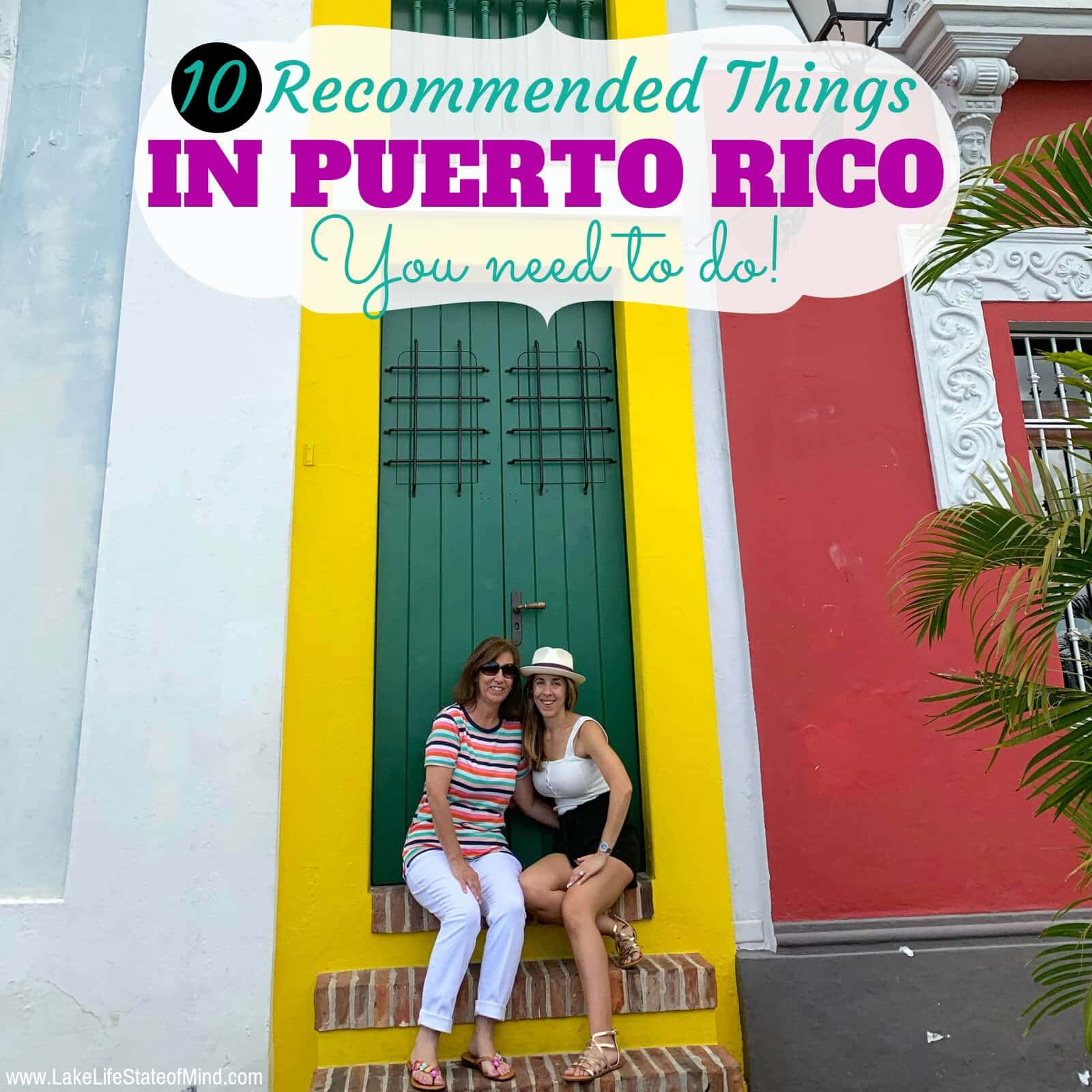 10 Recommended Activities to do When in Puerto Rico