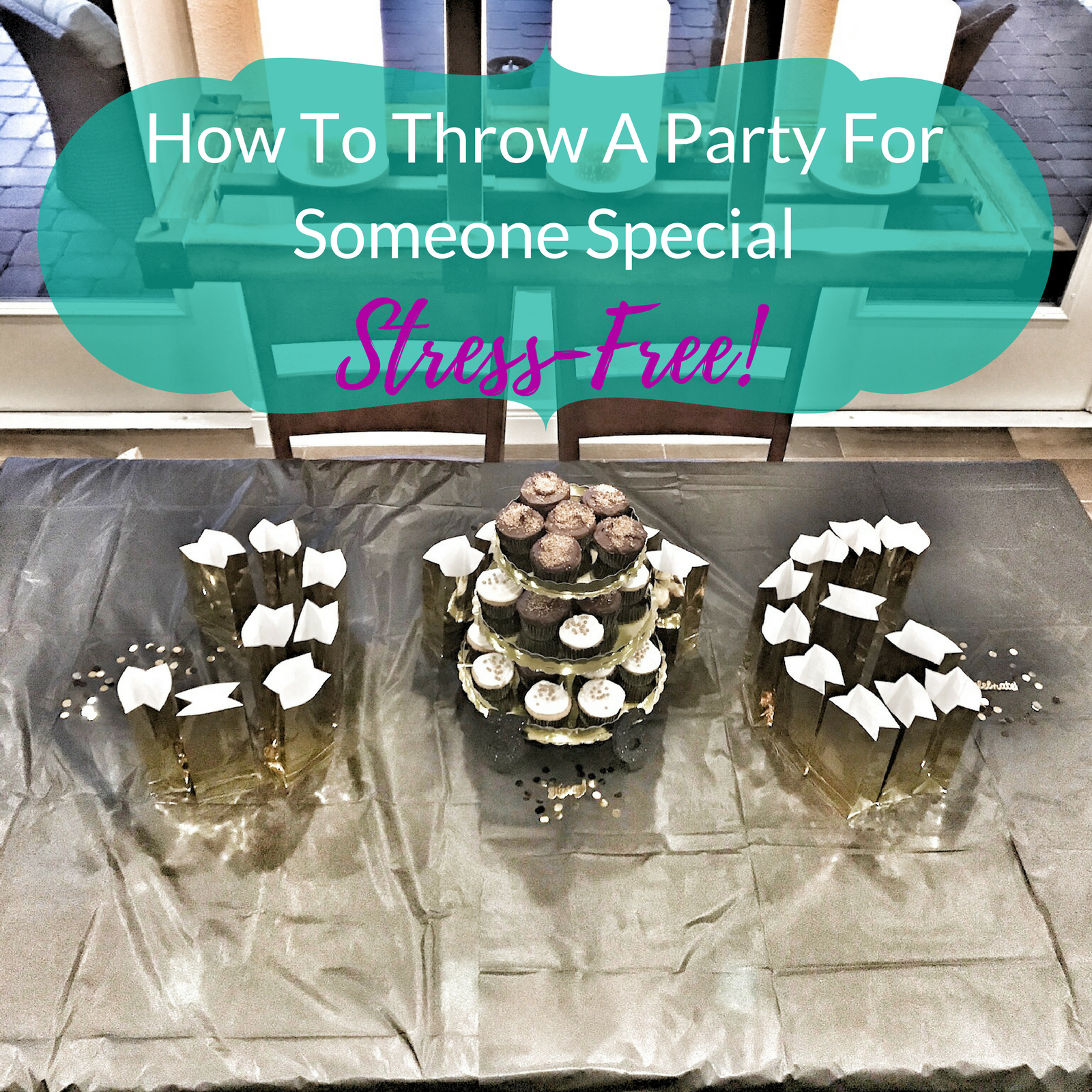 How To Throw A Stress-Free Party