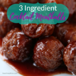 3 Ingredient Cocktail Meatballs