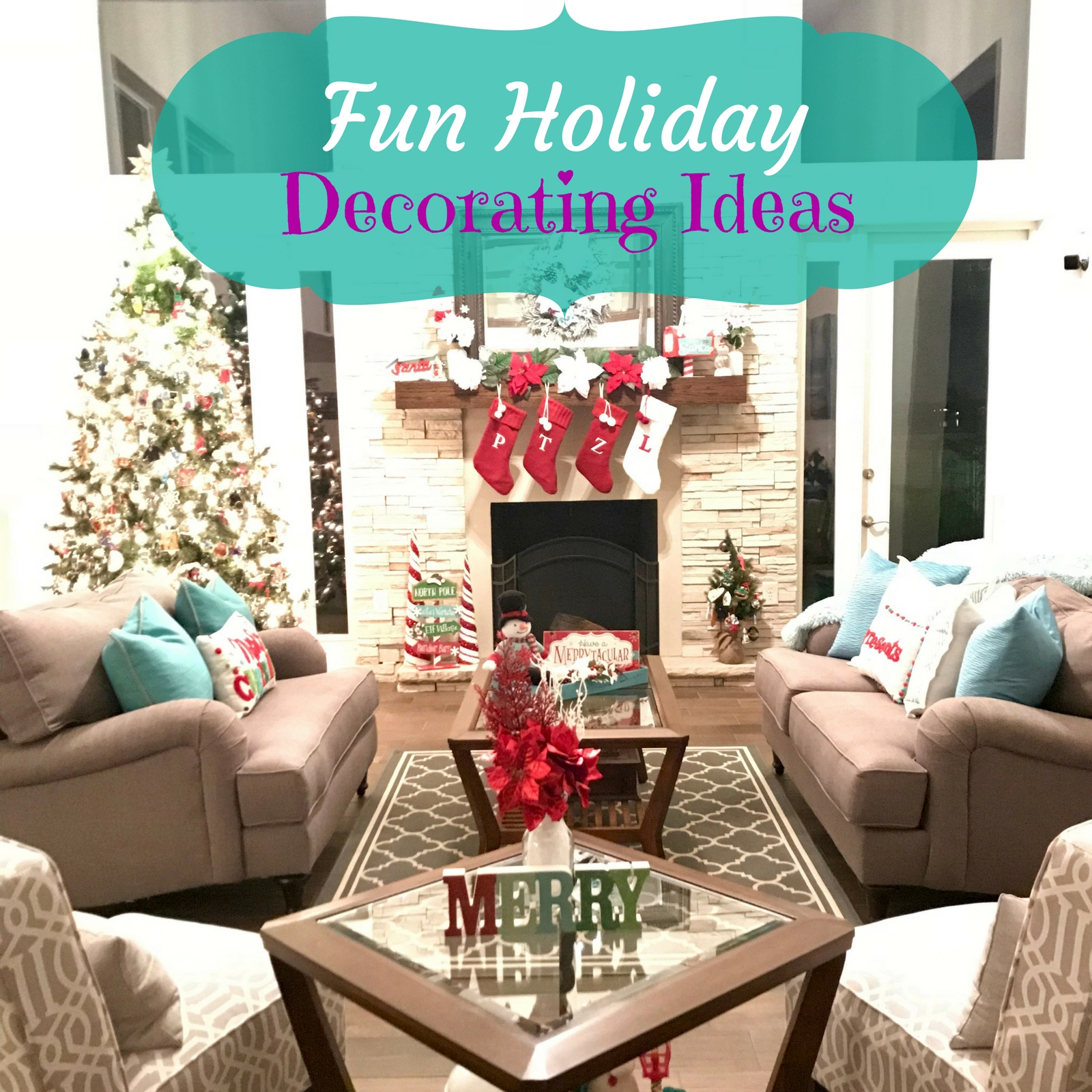 Fun Holiday Decorating Ideas