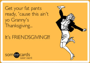 3 Reasons Why You Should Host Friendsgiving