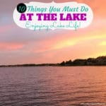 10 Things You Must Do At The Lake