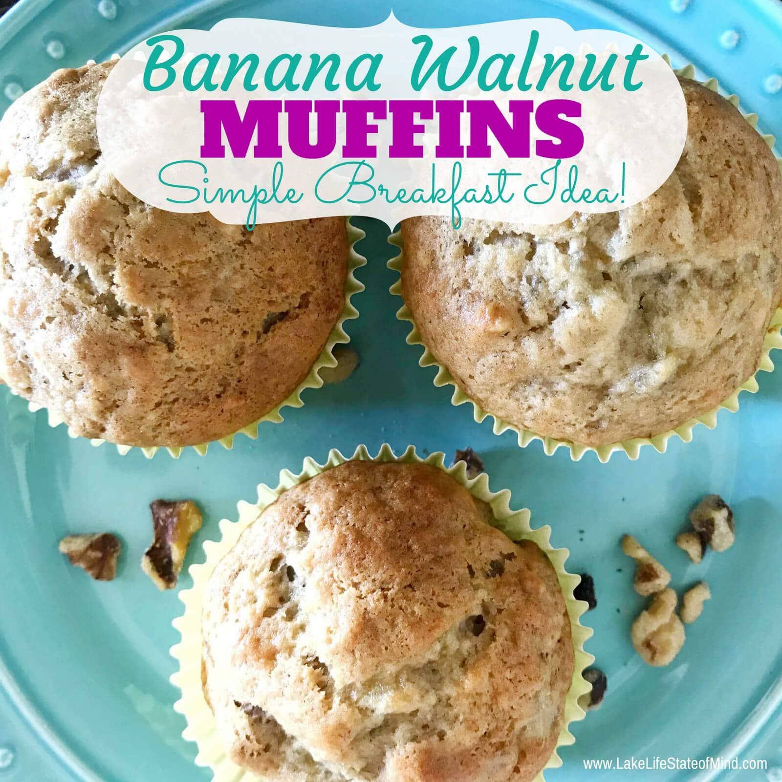 Easy Banana Walnut Muffins