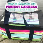 How to Organize the Perfect Lake Bag