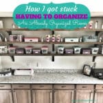 How To Organize An Already Organized Room