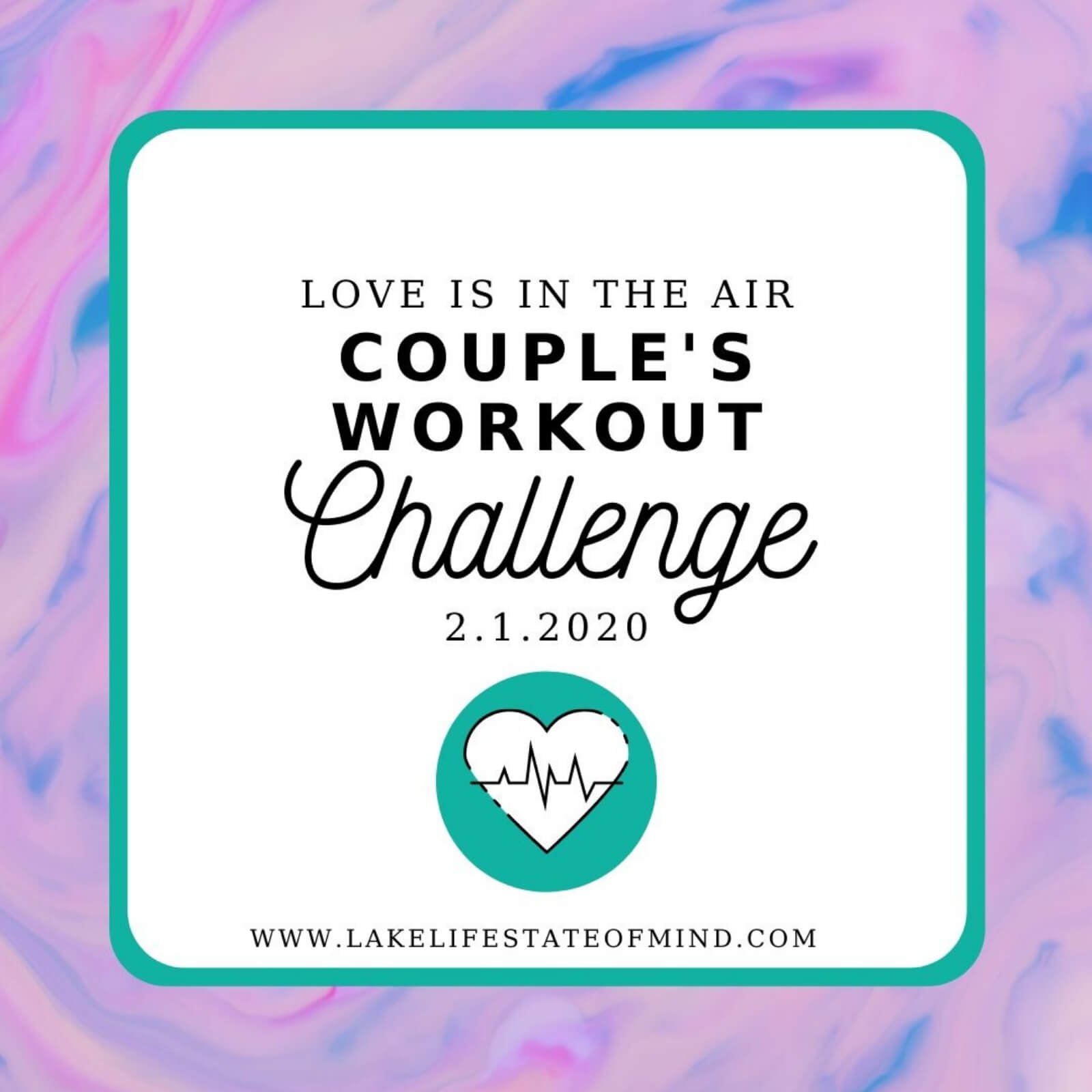 Love is in the Air Couple's Challenge | February 2020 Fitness Challenge