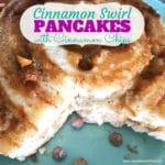Cinnamon Swirl Pancakes with Cinnamon Chips
