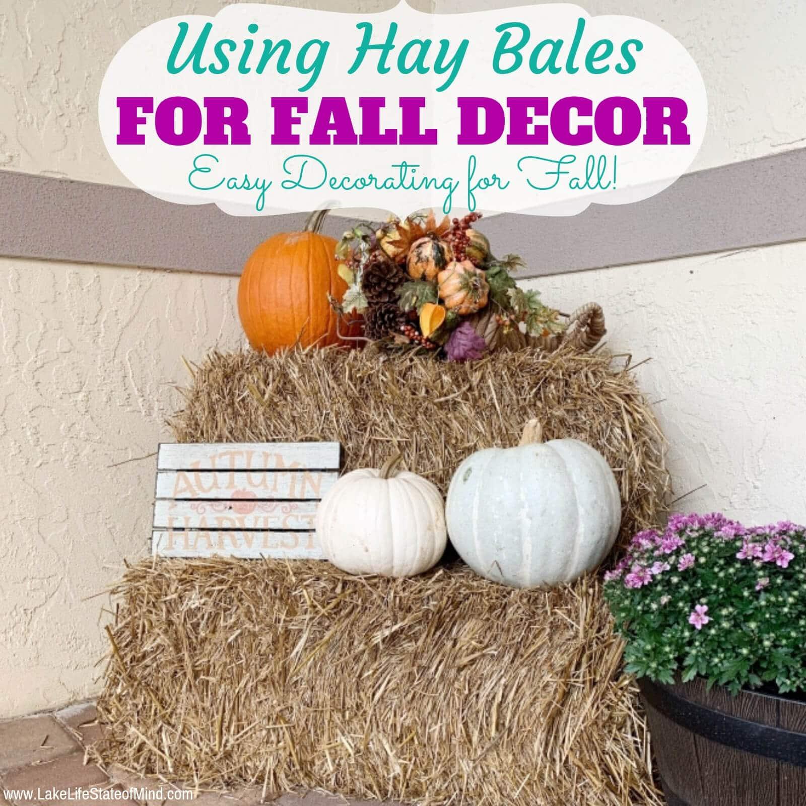 Fall Decorating Idea Using Hay Bales