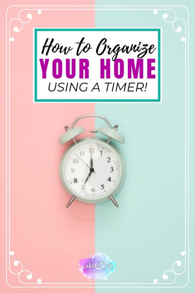 How to Use a Timer to Motivate you to Organize your Home | Setting a timer to be more productive in your home