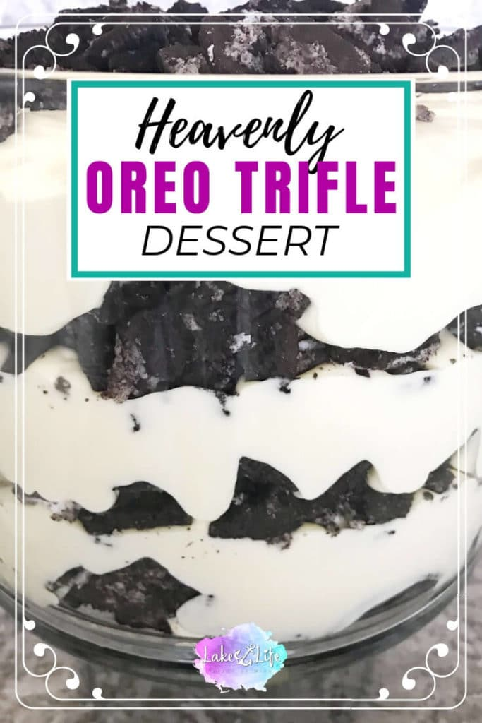 Looking for a delicious and easy dessert? This Oreo trifle is not only delicious but can be made ahead of time. Oreo cookies are the star of this crowd-pleasing dessert. Serve this trifle dessert at your next pot luck and watch the crowd go crazy. #trifle #easydessert #dessert #lakelifestateofmind