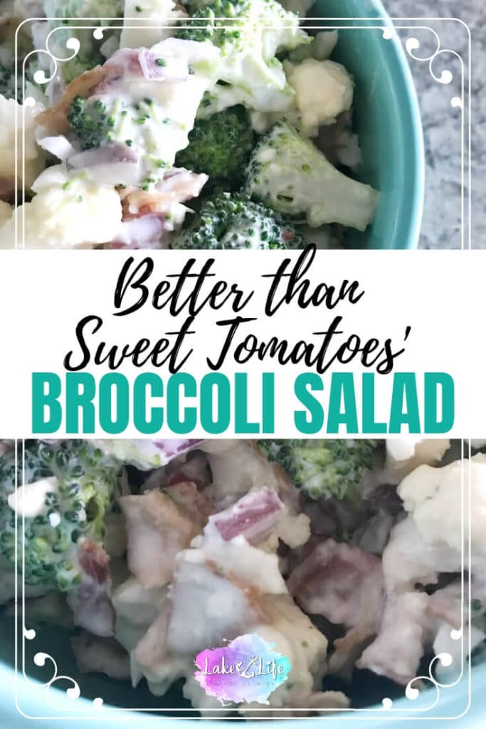 Have you ever tried the Cold Broccoli Salad from Sweet Tomatoes Restaurant? It's absolutely delicious, but I must admit, my Broccoli and Cauliflower Salad definitely gives it a run for its money. This sweet and salty salad is the perfect addition to your next party or gathering. And for the record, everything tastes better with a little bit of cheese and bacon! #coldsalad #copycatrecipe #easysidedish #lakelifestateofmind