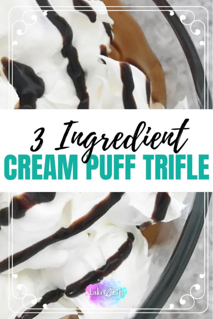 Looking for a delicious dessert that can easily feed a crowd and be prepared in ten minutes or less? Try this Easy 3 Ingredient Cream Puff Trifle, today! With Cool Whip, chocolate-covered cream puffs, and a little chocolate syrup, you and your guests will be doing a happy dance at your next gathering. #trifle #dessert #easydessert #lakelifestateofmind