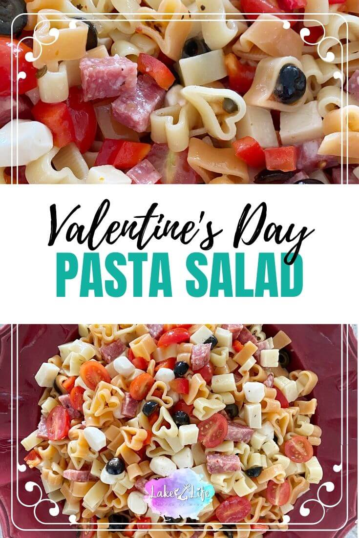 Easy Valentine's Day Pasta Salad