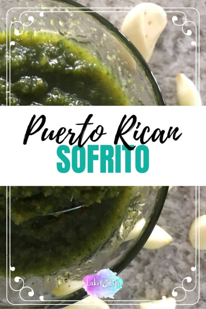 The secret to any successful Puerto Rican dish is having the perfect sofrito recipe. Puerto Rican sofrito is a mixture of peppers, onions, garlic and cilantro, and the base ingredient in almost every Latin dish you'll ever try. Come see how my family makes it! #sofrito #puertoricanfood #sauces #lakelifestateofmind