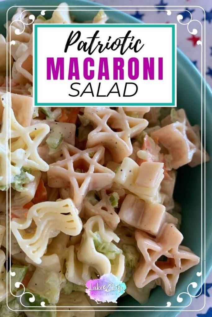 Patriotic Classic Macaroni Salad Recipe | Stars & Stripes Pasta Salad