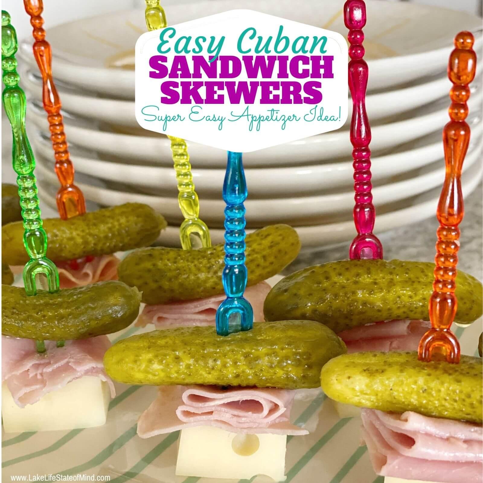 Easy Mini Cuban Sandwich Skewers