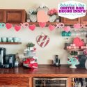 Valentine's Day Coffee Bar Decorations