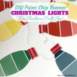 DIY Christmas Lights Paint Chip Banner
