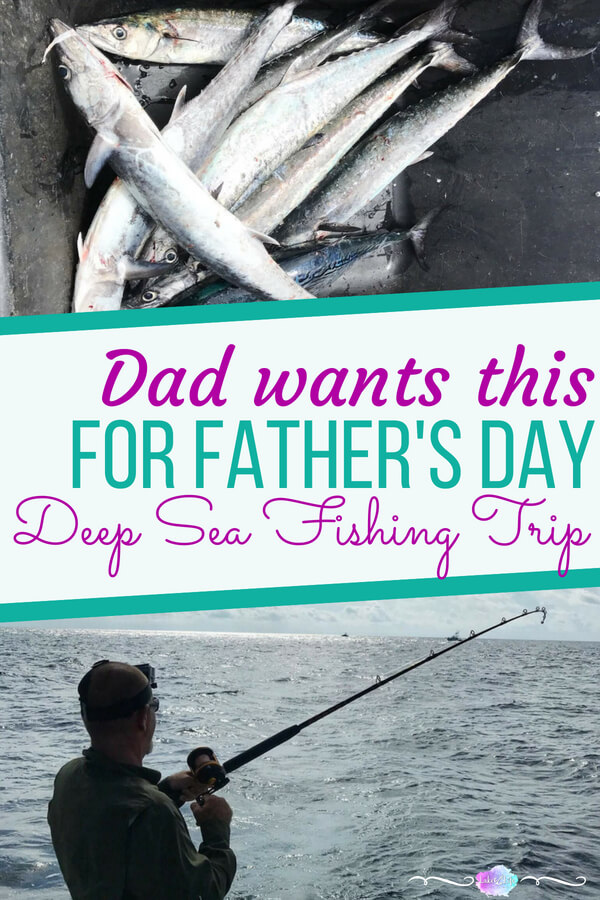 Unique Father's Day Gift Idea | Best Father's Day Gift Idea | Deep Sea Fishing Trip