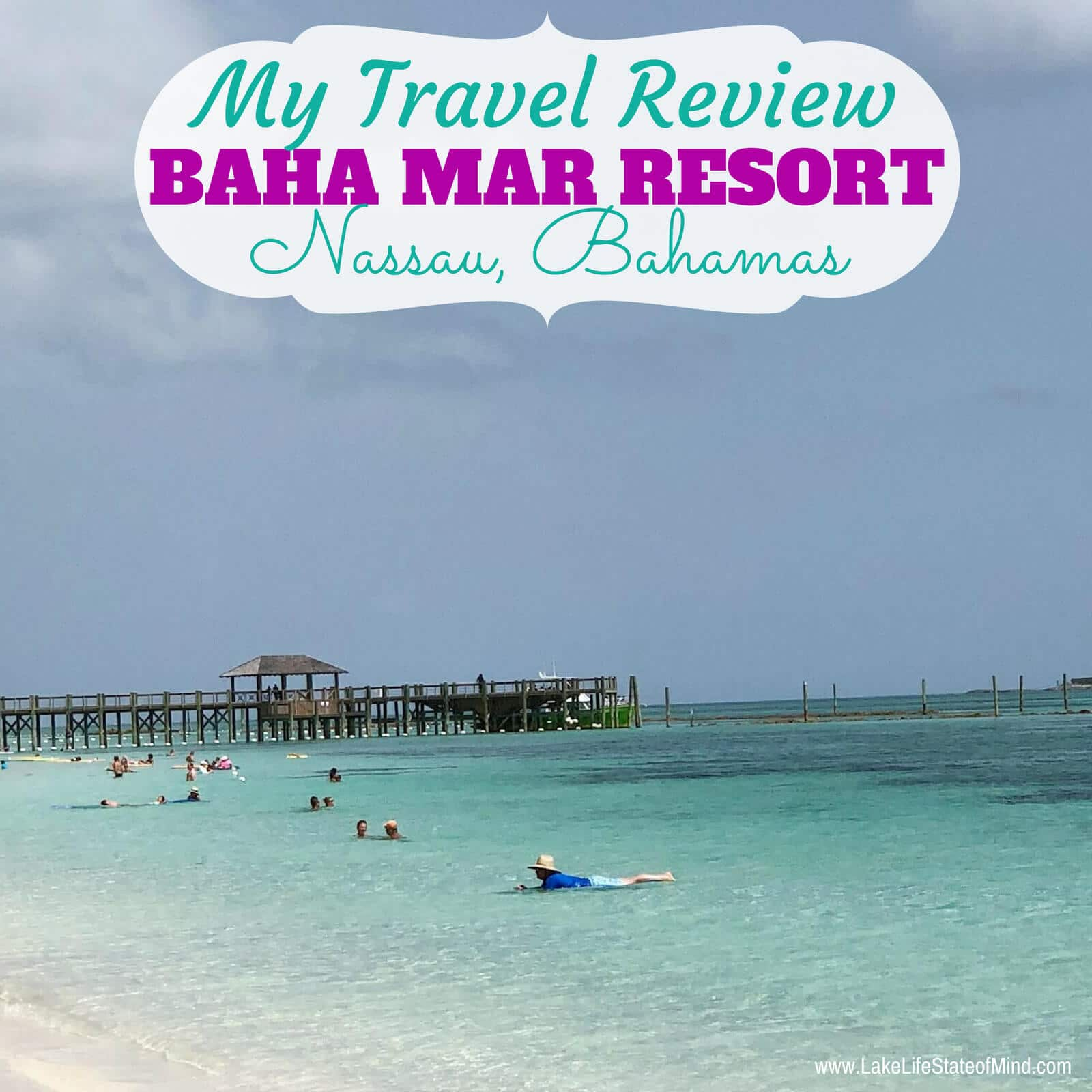 Our stay at the Baha Mar Resort in Nassau, Bahamas