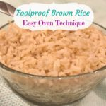 Foolproof Brown Rice