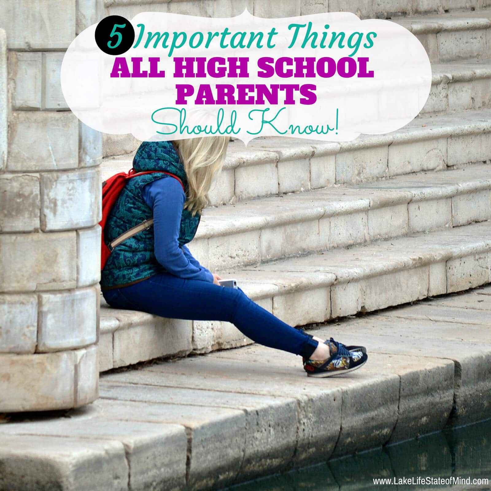 5 Important Things All High School Parents Should Know