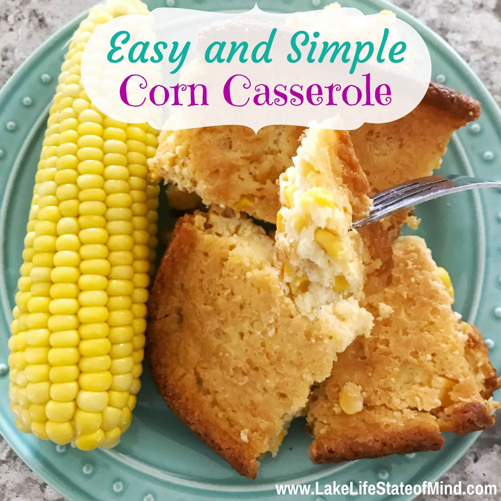 Quick and Easy Corn Casserole