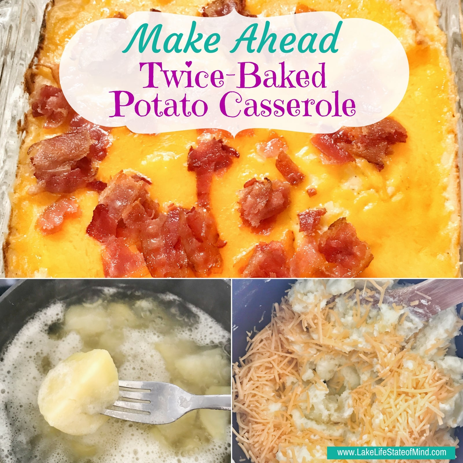 Make Ahead Twice-Baked Potato Casserole