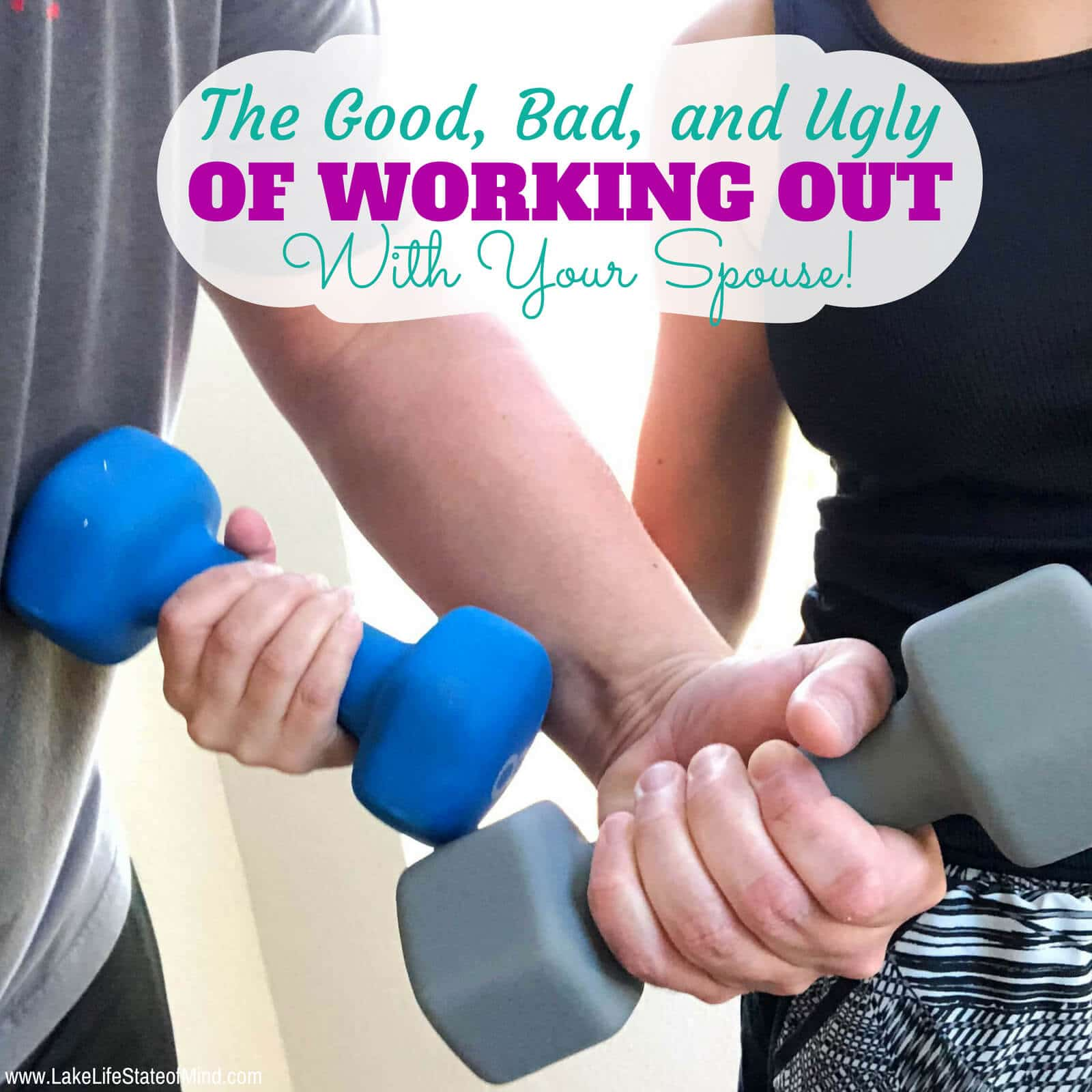 The Good, The Bad and The Ugly of Working Out With Your Spouse
