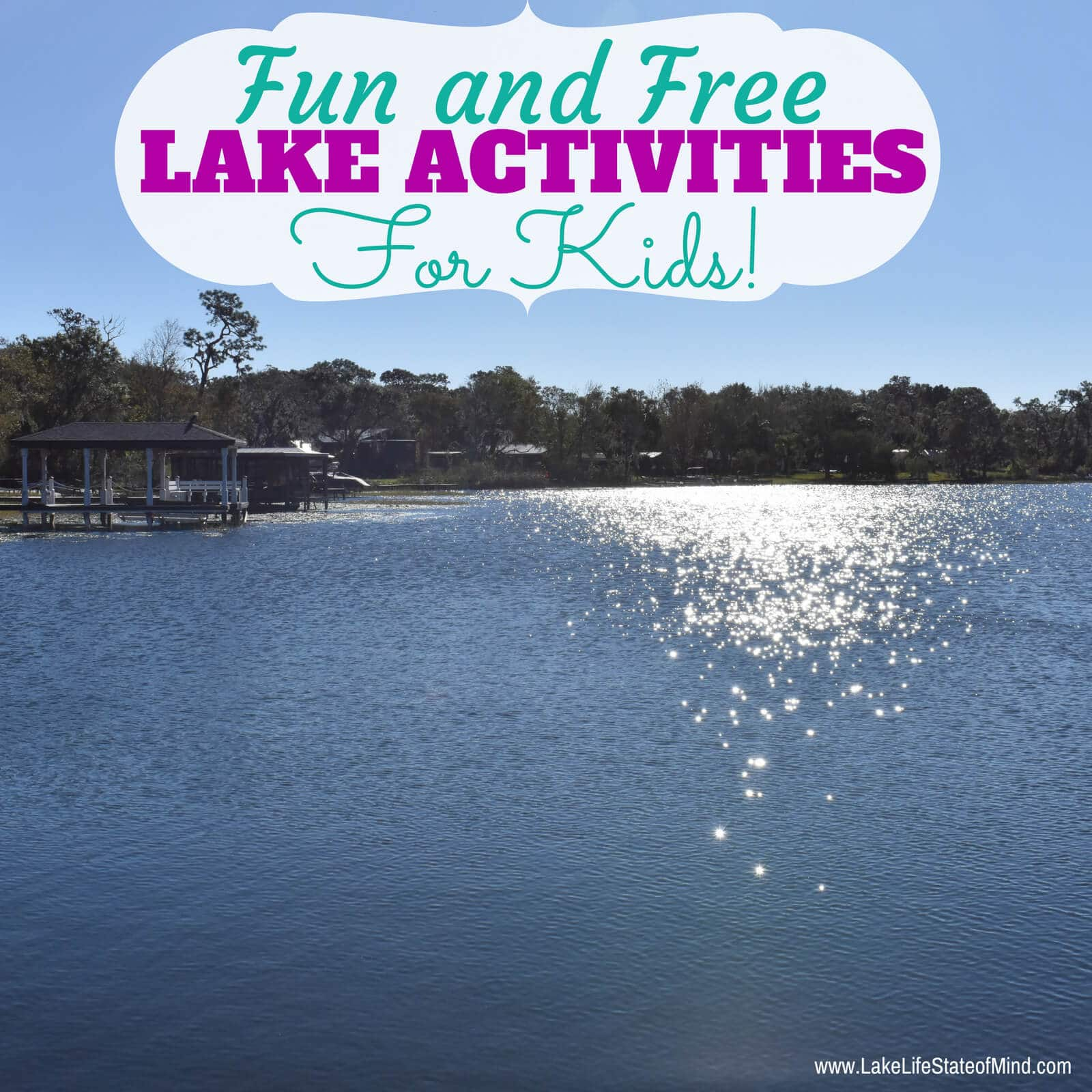 Fun and Free Activities For Kids at the Lake House