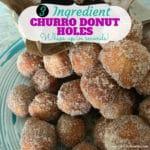 How to Make Churro Donut Holes the Easy Way