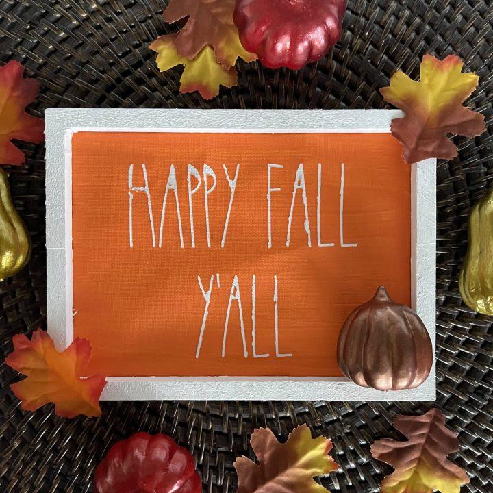Homemade Dollar tree fall sign