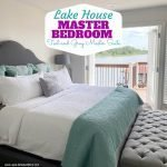 Lake House Master Bedroom Reveal