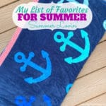 My List of Favorite Things I'm Loving for Summer