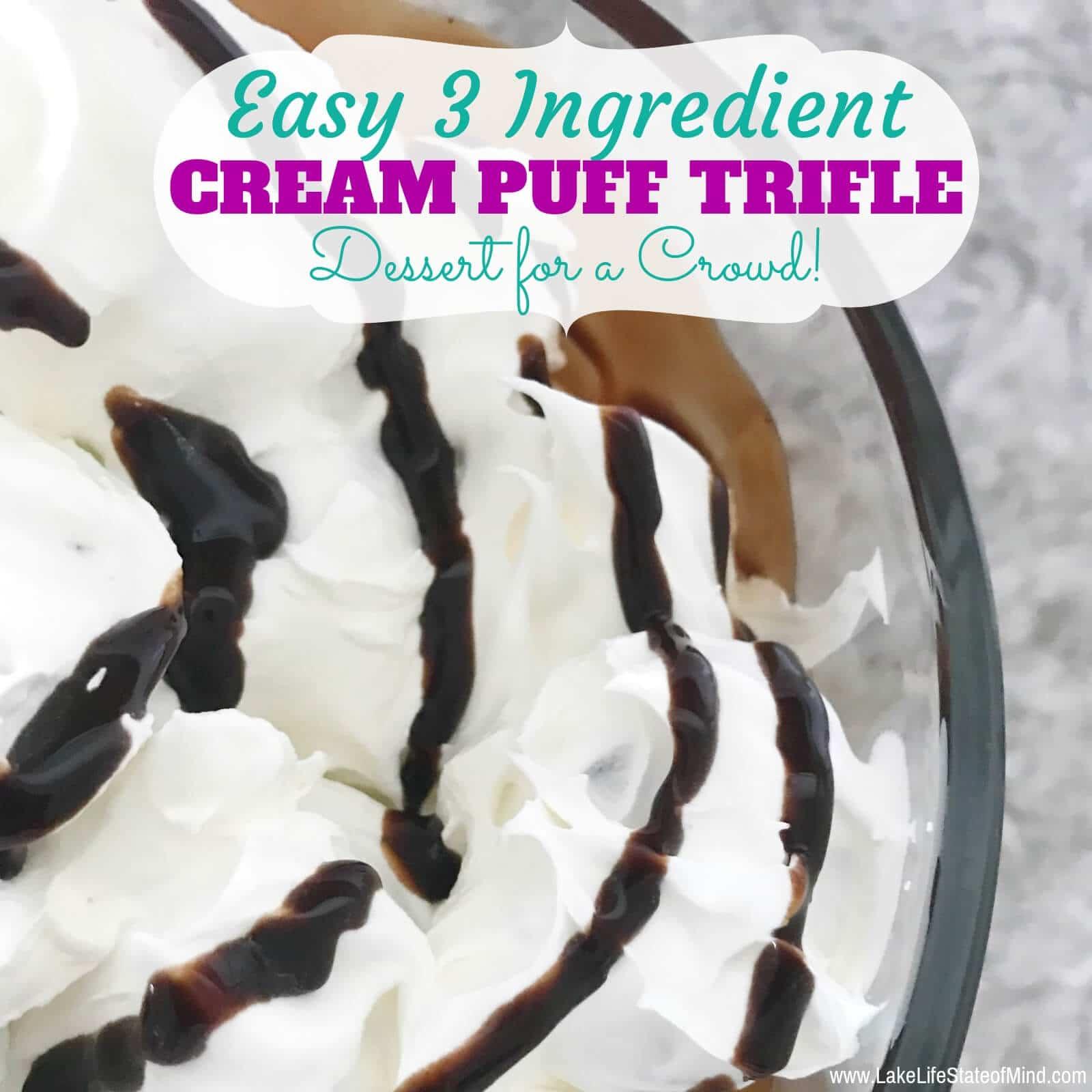 Easy 3 Ingredient Cream Puff Trifle