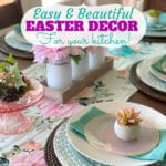 Simple and Beautiful Easter Decor For Your Kitchen