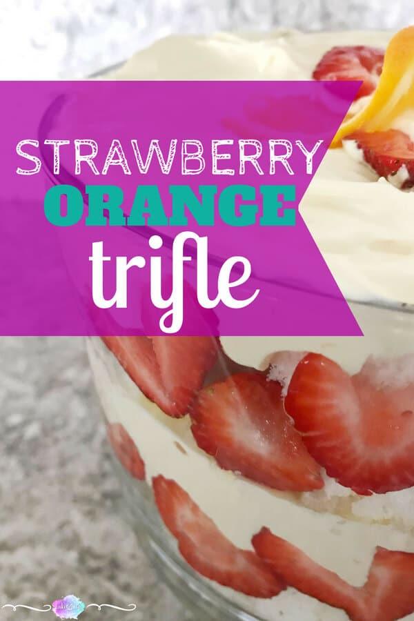 Strawberry Orange Trifle | Easy No Bake Dessert | Cold Dessert | Angel food cake with strawberries and orange