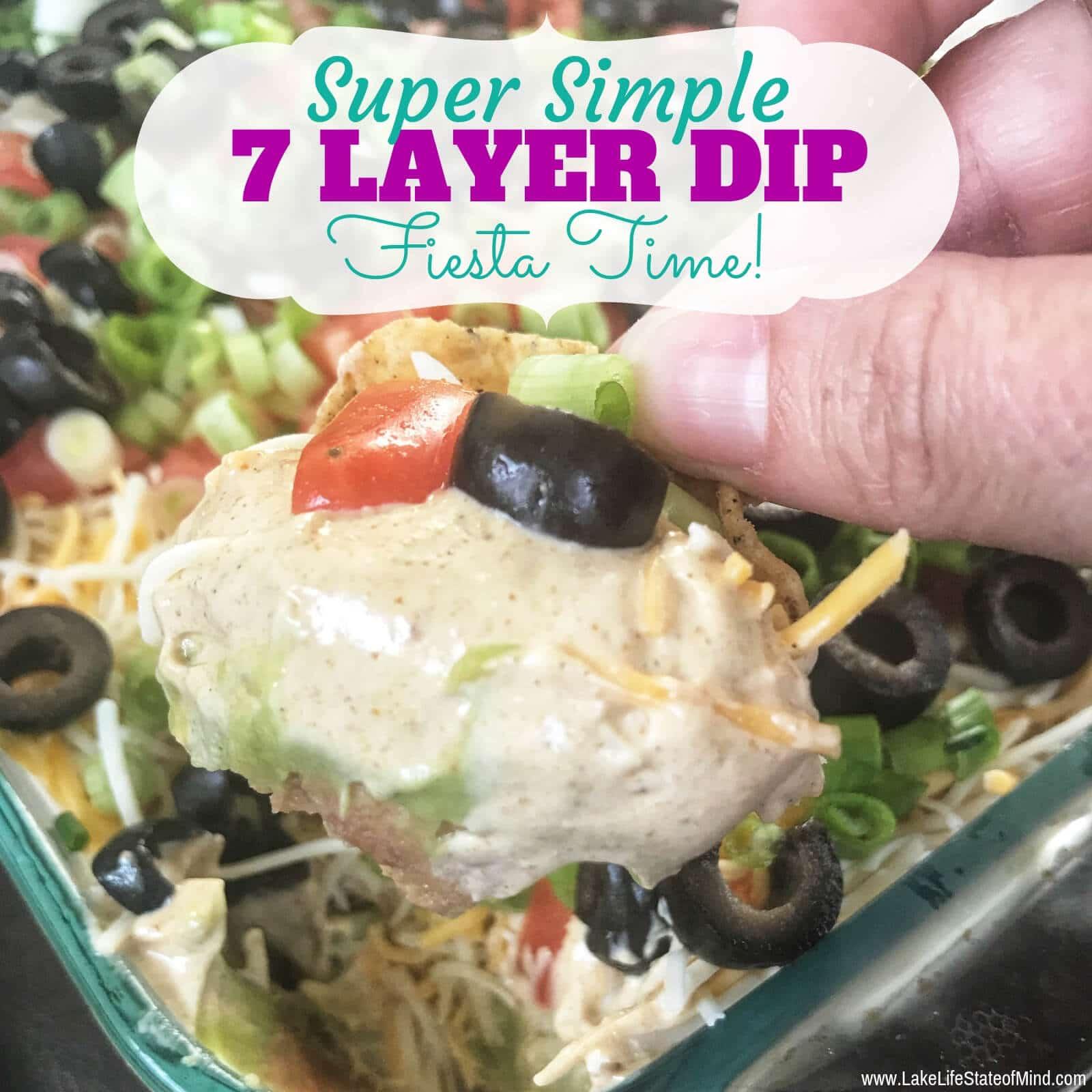 Super Easy 7 Layer Dip