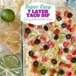 Super Easy 7 Layer Dip