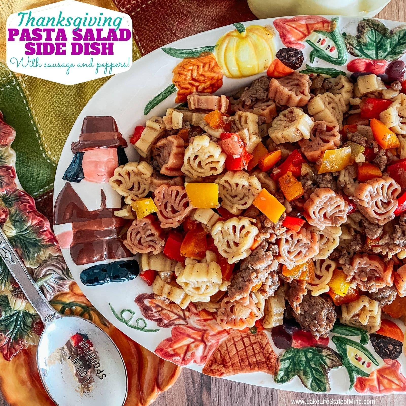 Turkey Shaped Pasta Salad with Sausage
