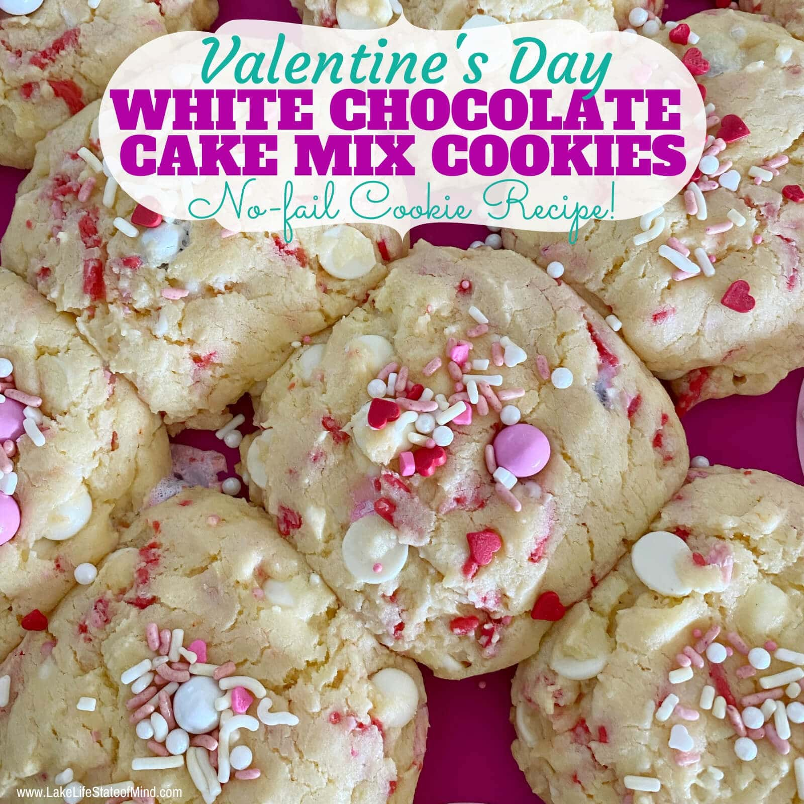 Valentine's Day White Chocolate Chip Cake Mix Cookies