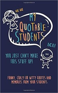 Funny student quotable book